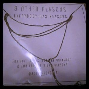 8 Other Reasons